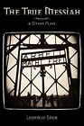 The True Messiah & Other Plays by Leopold Szor by Leopold Szor (Paperback / softback, 2010)