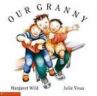 Our Granny by Margaret Wild (Paperback, 1993)