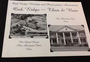 Oak-Ridge-Then-amp-Now-Oak-Ridge-Heritage-amp-Preservation-Association-1st-Ed-2005