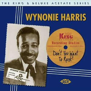 Wynonie-Harris-Don-039-t-You-Want-to-Rock-King-New-CD-UK-Import