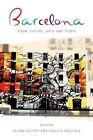 Barcelona: Visual Culture, Space and Power by Carlota Caulfield, Helena Buffery (Paperback, 2014)