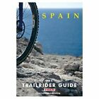 The Trailrider Guide - Spain: Single Track Mountain Biking in Spain by Nathan James, Linsey Stroud (Paperback, 2004)