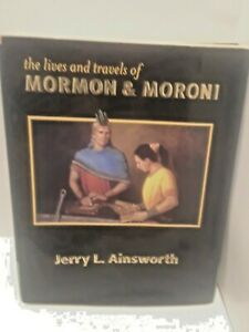 The-Lives-and-Travels-of-Mormon-amp-Moroni-by-Jerry-L-Ainsworth-LDS-HARDCOVER-BO