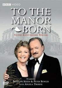 To the Manor Born: Silver Anniversary Special