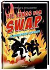 Flammendes Inferno / Die Jungs vom S.W.A.P. Bd.2 von Rüdiger Bertram (2014, Gebundene Ausgabe)