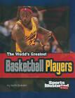 The World's Greatest Basketball Players by Matt Doeden (Hardback, 2010)