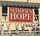 Schools of Hope: How Julius Rosenwald Helped Change African American Education by Norman H Finkelstein (Hardback, 2014)