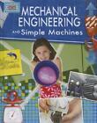 Mechanical Engineering and Simple Machines von Robert Snedden (2013, Taschenbuch)