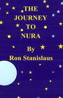The Journey to Nura by Ron Stanislaus (Paperback, 2003)