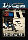 The Maynwarings by Digger Cartwright (Hardback, 2012)