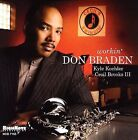 Workin' by Don Braden (CD, Mar-2006, Highnote Records, Inc.)