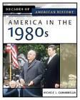 America in the 1980s by Michele L Camardella (Hardback, 2005)
