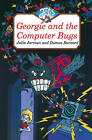 Georgie and the Computer Bugs by Julia Jarman, Damon Burnard (Paperback, 1995)