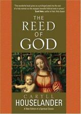 The Reed of God by Caryll Houselander (2006, Paperback, Revised)