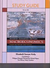 Study Guide For Use With Macroeconomics 2nd Canadian Edition 2015 UNUSED E1-60