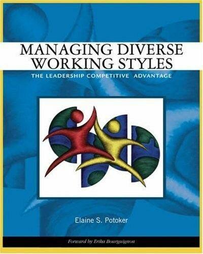 New, Managing Diverse Working Styles: The Leadership Competitive Advantage, Elai