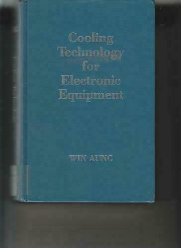 Cooling Technology for Electronic Equipment by W. AUNG