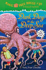 Dark Day in the Deep Sea by Mary Pope Osborne (Hardback, 2009)