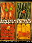 Ingredients by Loukie Werle, Jill Cox (Paperback, 1998)