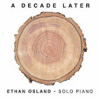 Decade Later by Ethan Osland (CD, Nov-2004, GEO Productions)