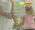 One Season of Sunshine by Julia London (CD-Audio, 2013)