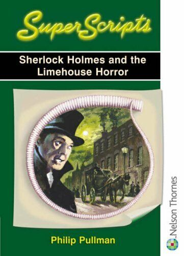 Superscripts - Sherlock Holmes and the Limehouse... by Pullman, Philip Paperback