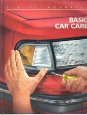 "Basic Car Care;  FIX IT YOURSELF ""How to""  Book ( by TIME-LIFE, 1988, Hardcover)"