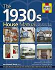1930s House Manual: Care & Repair for All Popular House Types by Ian Rock (Hardback, 2015)
