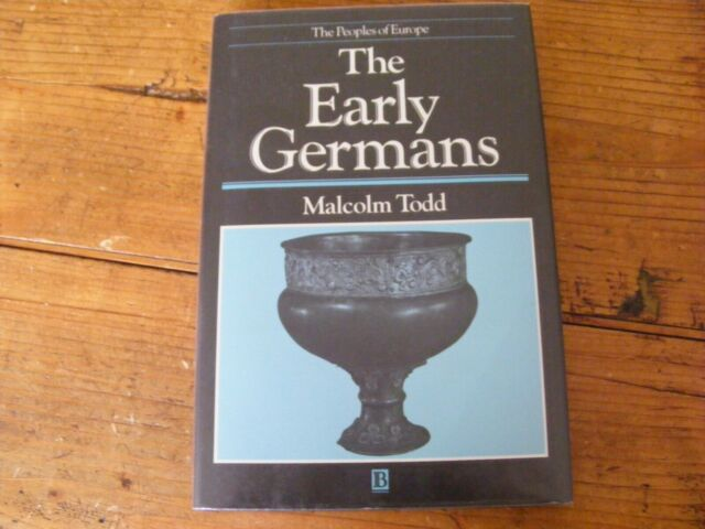 The Early Germans by Malcolm Todd (Hardback, 1992)