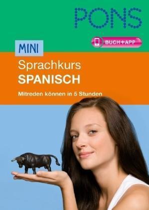 PONS Mini-Sprachkurs Spanisch: Mitreden können in 5 Stunden. Mit Mini-CD ... /4