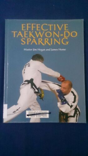 1 of 1 - Effective Taekwon-Do Sparring Master Jim Hogan and James Home