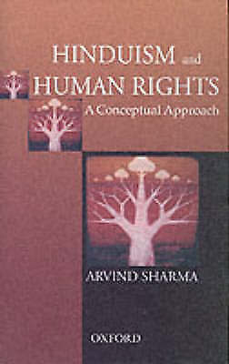 Hinduism and Human Rights: A Conceptual Approach (Law in India Series) by Sharm