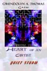 From The Heart of an Artist Quiet Storm by Gath 9781403329110 Paperback 2002