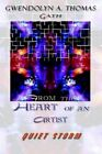 From The Heart of an Artist Quiet Storm 9781403329110 by Gath Paperback