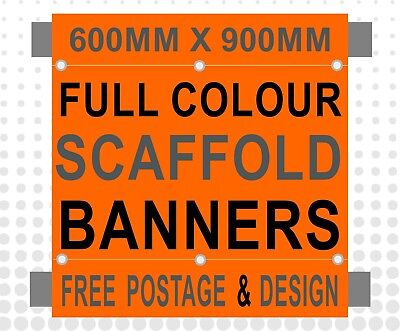 600mm x 1000mm PVC PRINTED SCAFFOLDING BANNERS SIGNS with pole hems FREE POSTAGE