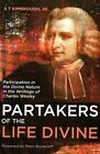 Partakers of The Life Divine by S T Jr Kimbrough 9781498286824 (hardback 2016)