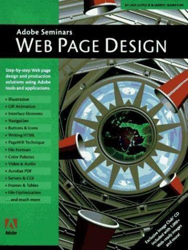 Adobe Seminars : Web Page Design by Lisa Lopuck; Sheryl Hampton
