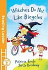 Witches Do Not Like Bicycles by Patricia Forde (Paperback, 2016)