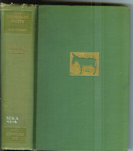 The-Democratic-Party-A-History-by-Frank-R-Kent-1928-1st-Ed-Rare-Book