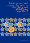 Development and Assessment Centres: Identifying and Developing Competence by Charles Woodruffe (Paperback, 2007)