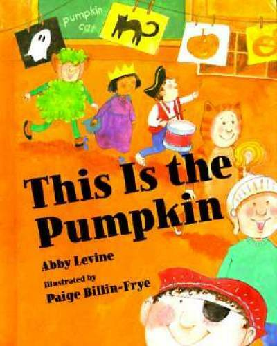 This Is the Pumpkin - Paperback By Levine, Abby - GOOD