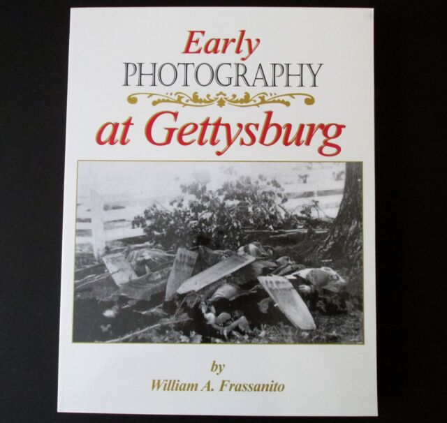 Early Photography at Gettysburg, William Frassanito, NEW Copy Civil War History