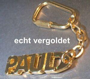Sonstige Edler SchlÜsselanhÄnger Paul Vergoldet Gold Name Keychain Weihnachtsgeschenk Elegante Form