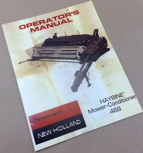 new holland haybine mower 469 owners operators manual service sickle rh ebay com New Holland 489 Haybine Parts New Holland Round Baler Parts