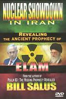 Nuclear Showdown In Iran: The Ancient Prophecy Of Elam - Dvd By Bill Salus