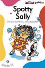 Spotty Sally by Anne Marie Herron (Paperback, 2000)