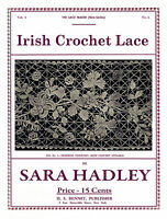 Sara Hadley 3.04 C.1906 Instruction Book To Make Lovely Irish Crochet Laces
