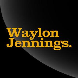 Belle Waylon Jennings Période Decal Autocollant-tonnes D'options-afficher Le Titre D'origine Usines Et Mines