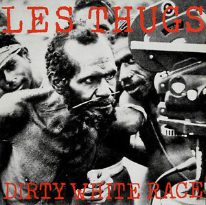 LES-THUGS-DIRTY-WHITE-RACE-NINETEEN-SOMETHING-RECORDS-LP-VINYLE-NEUF-NEW-VINYL
