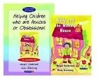 Helping Children Who are Anxious or Obsessional and Willy and the Wobbly House: Set by Margot Sunderland, Nicky Hancock (Paperback, 2001)